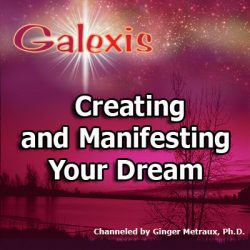 Creating and Manifesting Your Dream