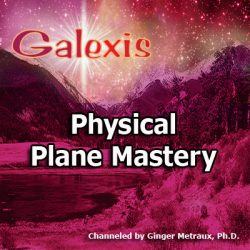 Physical Plane Mastery