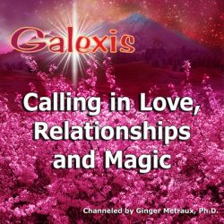 Calling in Love, Relationships and Magic